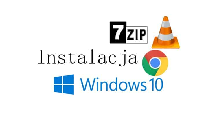 Konfiguracja_Windows_10_Chrome_vlc_7zip_onedrive_bluetooth