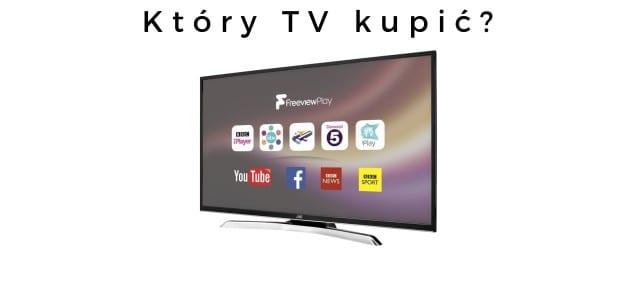 Który_TV_Kupić_Sierpień_2018