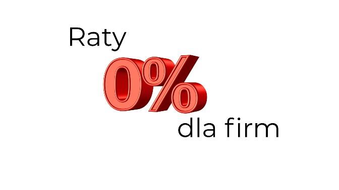 Raty 0 Dla Firmy Tak To Mozliwe